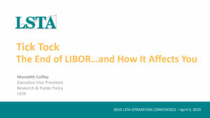 tick-tock-the-end-of-libor-and-how-it-affects-you-april-9-2019-preview