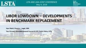 LIBOR Lowdown - Developments in Benchmark Replacement