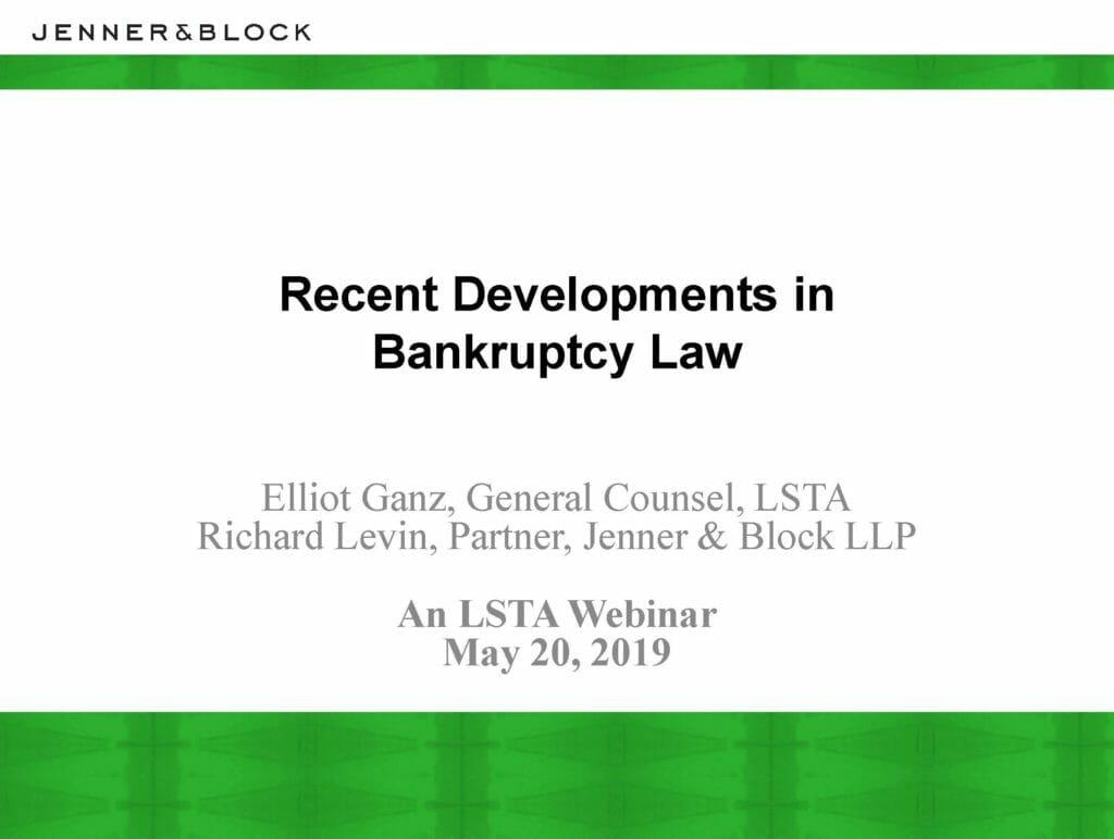 Recent Developments (May 20, 2019)