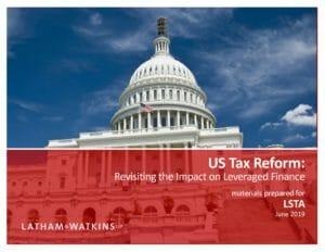 Revisiting Tax Reform - LSTA (June 2019)