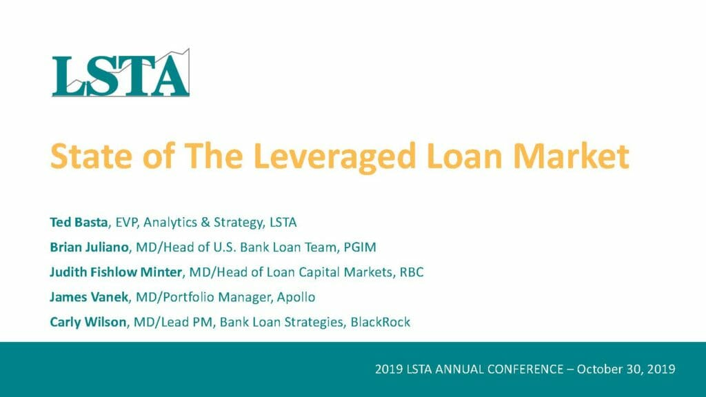 Pages from State of the Leveraged Loan Market Panel (October 30, 2019)