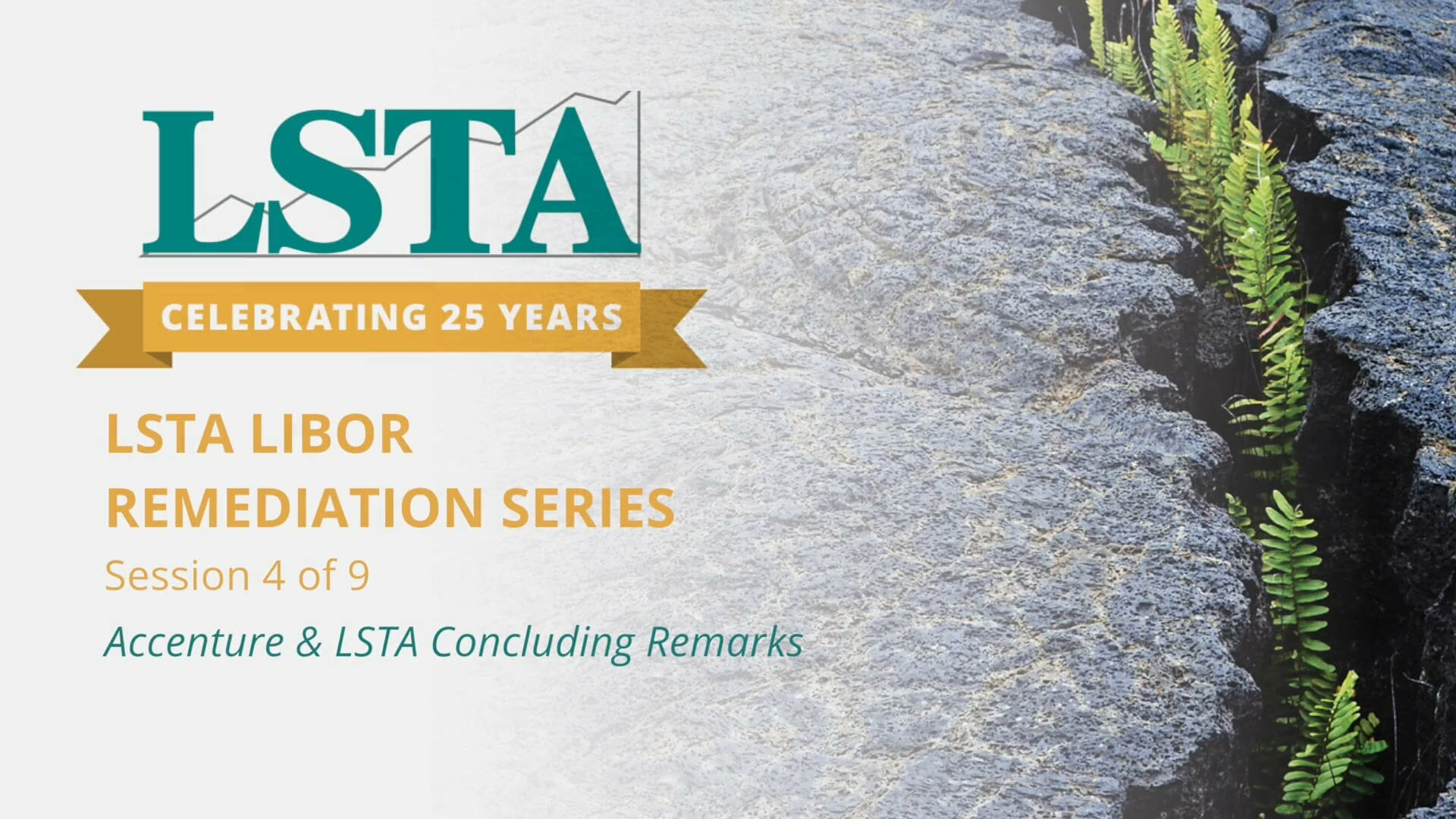 LSTA LIBOR Remediation Series Video – Accenture & Concluding Remarks