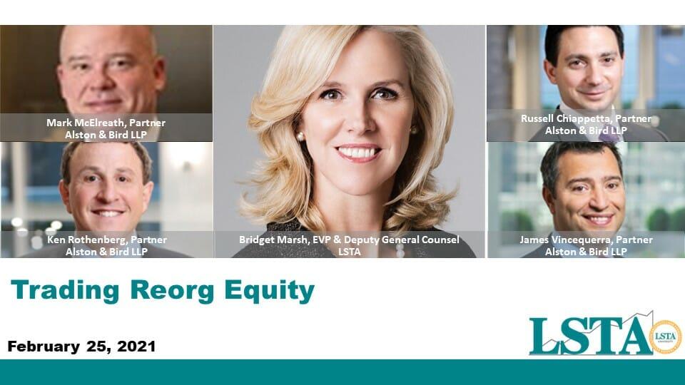 Trading Reorganization Equity (Feb 25 2021)