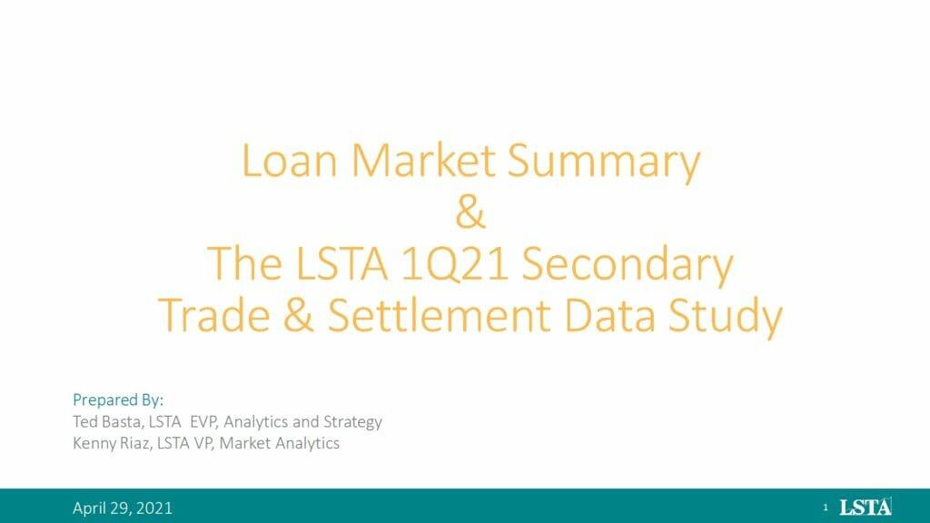 1Q21 Secondary Trade Settlement Study (April 29 2021)