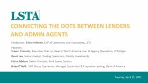 Connecting the Dots Between Lenders and Admin Agents (Apr 13 2021)