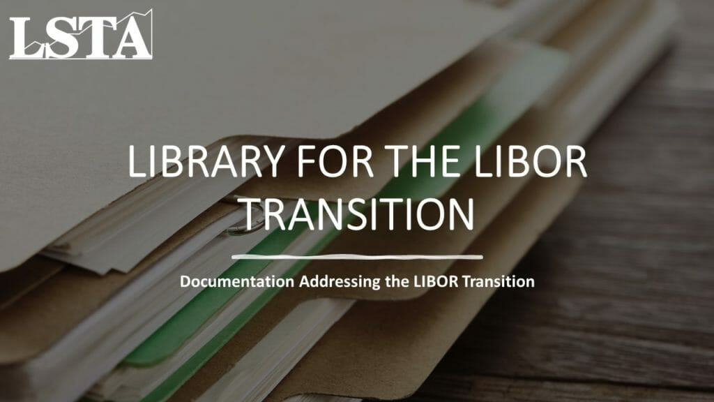 LSTA Library for the LIBOR Transition vs2 (Apr 2021)