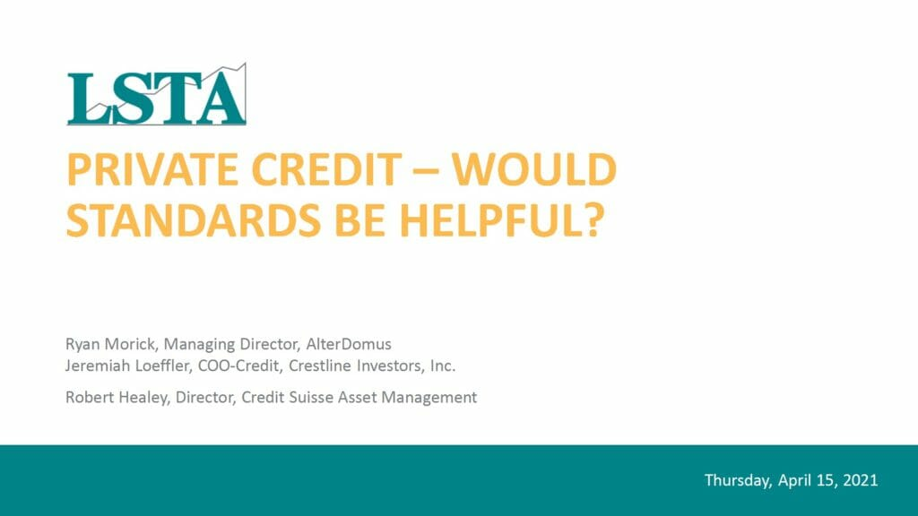 Private Credit_Would Standards Be Helpful (April 15 2021)