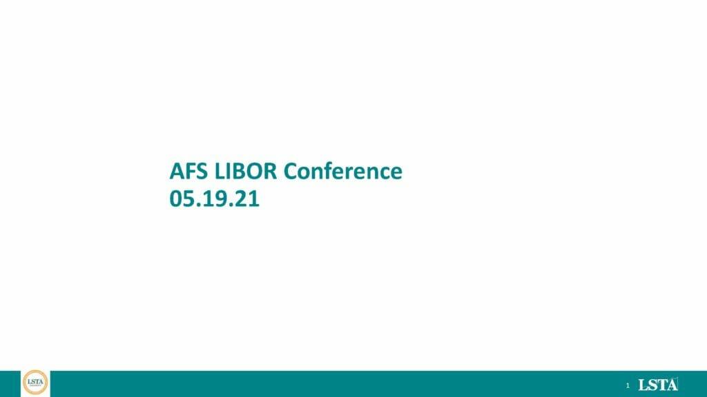 AFS LIBOR Conference (May 19 2021)