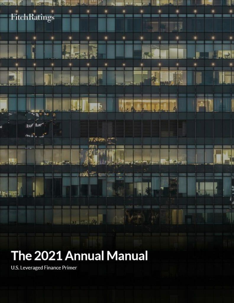 Fitch 2021 U.S. Leveraged Finance Primer