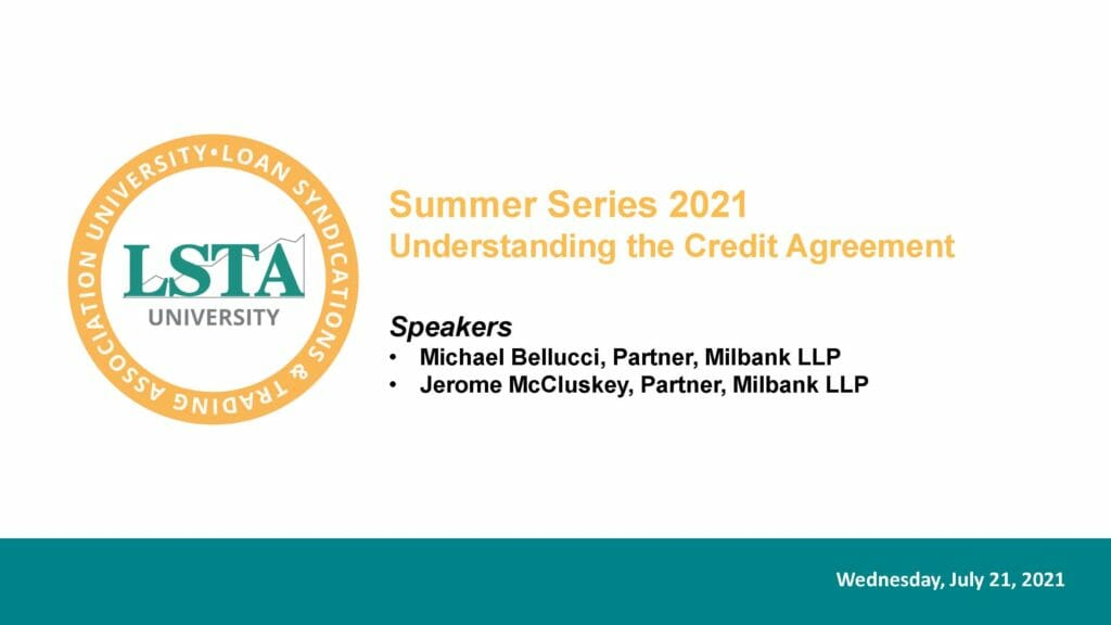 July 21 2021_LSTA Complete Credit Agreement_(McCluskey_Bellucci)_July 2021