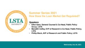 Pages from July 28 2021 Slides_How Does the Loan Market Get Regulated_Summer Series_Final