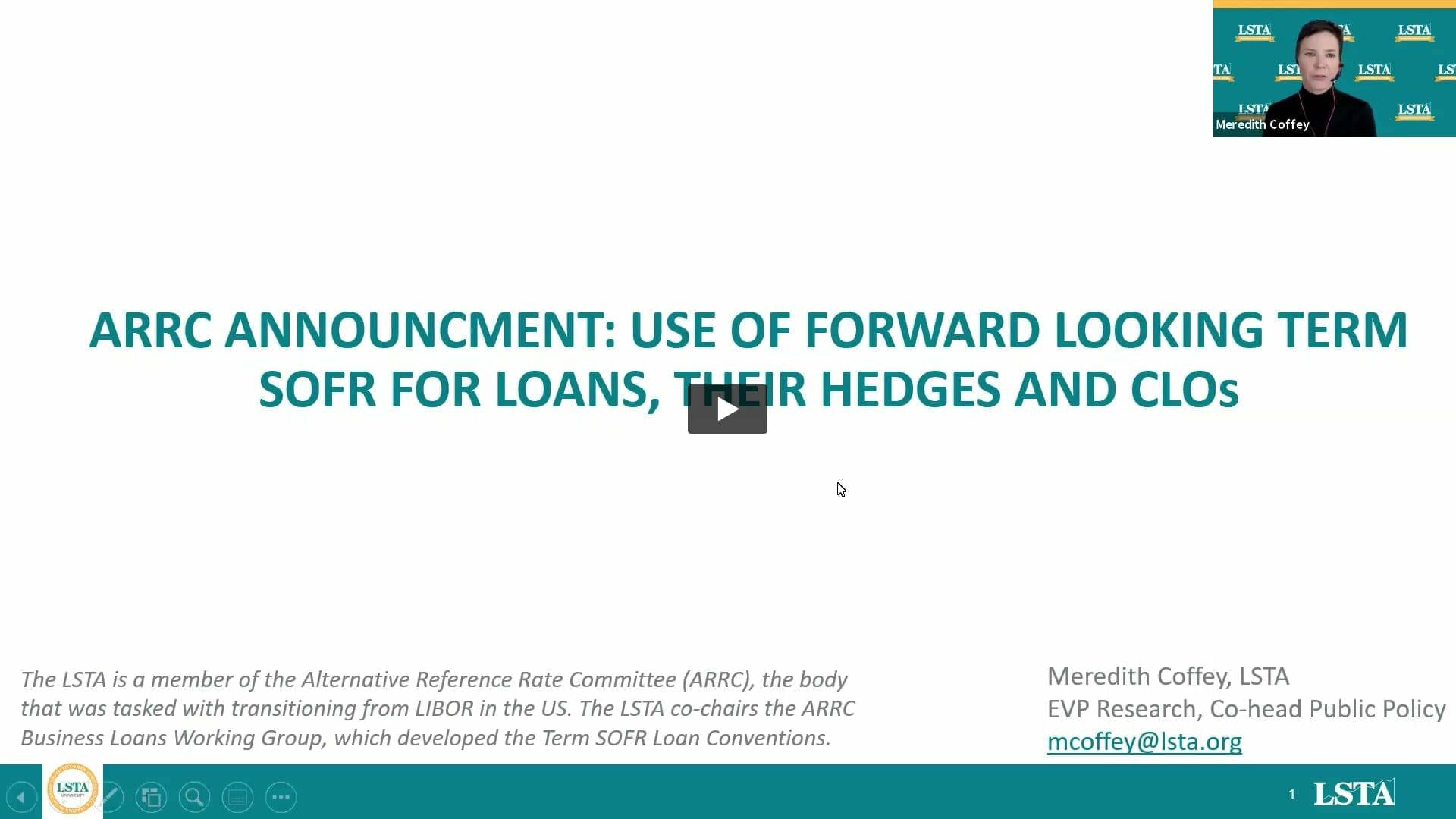 July 21, 2021 ARRC Announcement: Use of Forward Looking Term SOFR for Loans, Their Hedges and CLOs – Podcast