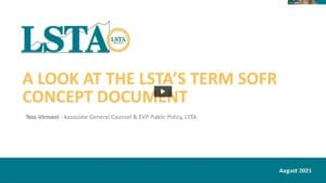 A Look At The LSTA's Term SOFR Concept Document Podcast