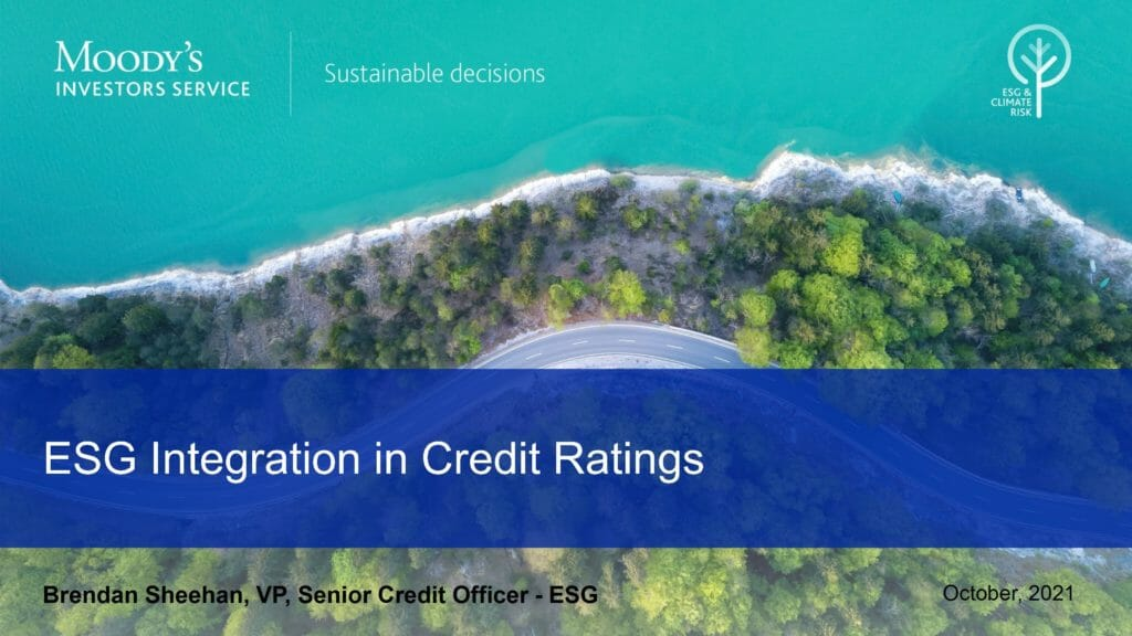 ESG and Credit Impact – An Examination of Moody's Credit Impact Score - Oct 12 2021 Webcast
