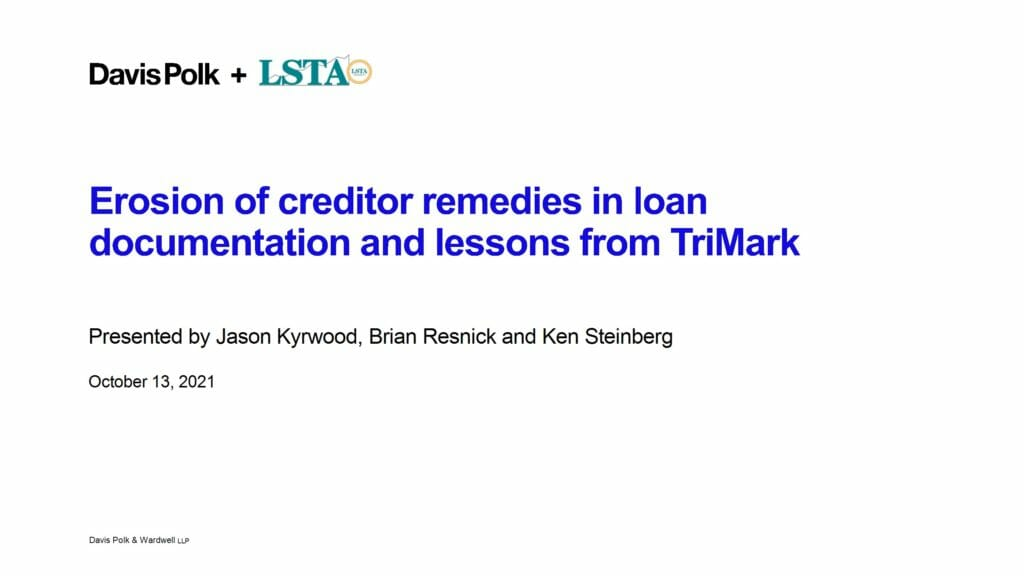 Lender Beware Erosion of Creditor Remedies In Loan Documentation Lessons from Trimark._10.13.21 Webcast